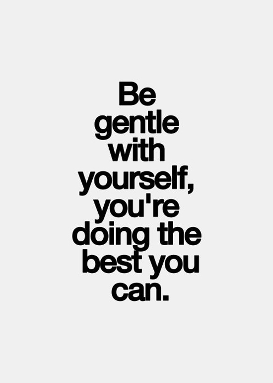 be_gentle_quote
